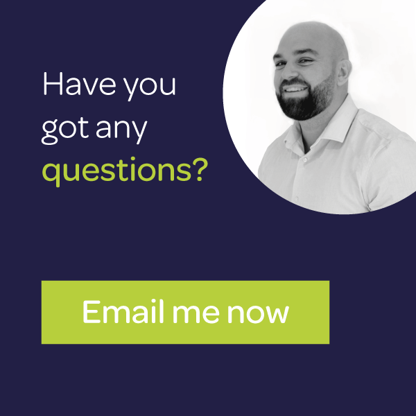 Have you got any questions?